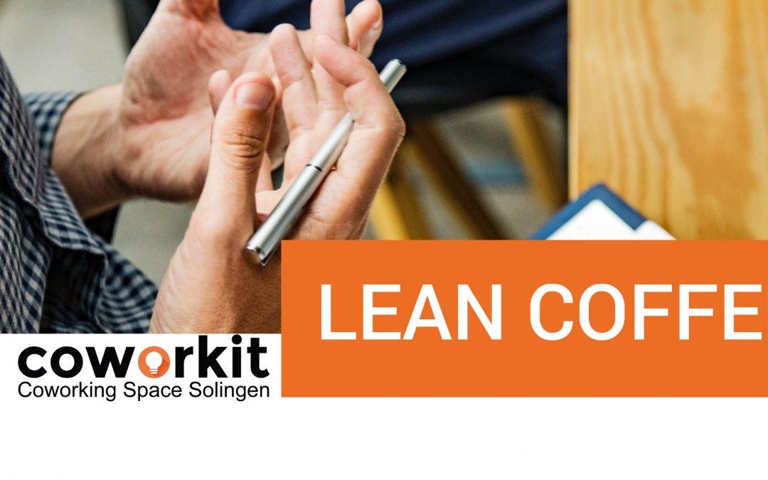 LEAN Coffee – für (Jung-) Unternehmer und Startups